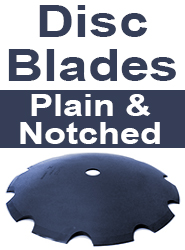 Plain or Notched Disc Blades