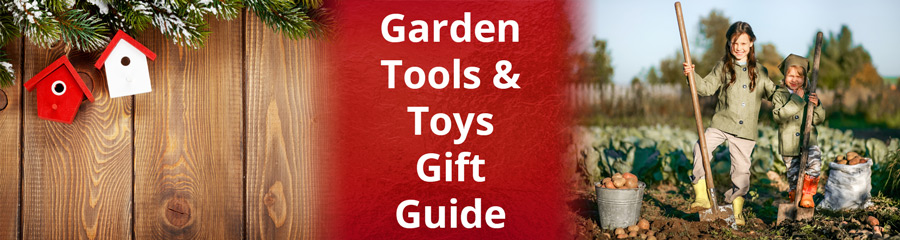 Garden Tools & Toys Gift Guide
