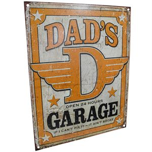 Dads Garage If I cant Fix It-It Aint Broke Sign