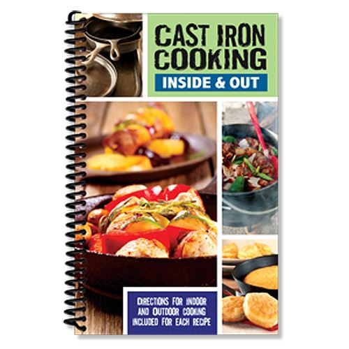 Cast Iron Cooking Inside & Out Cookbook 128 Pages