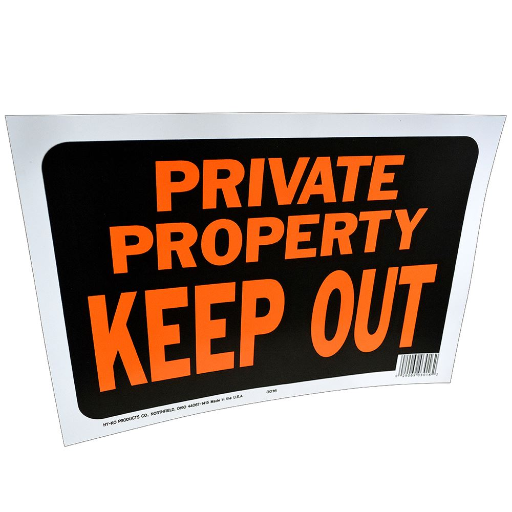 Private Property and Keep Out Sign